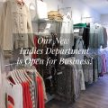 Our New Ladies Department is Open for Business!