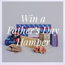 Win a Father's Day hamper