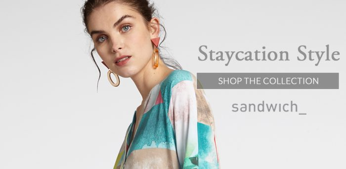 Staycation Style Shop the collection Sandwich